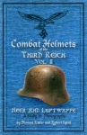 Combat Helmets of the Third Reich Vol 2 - Thomas Kibler - Reddick Militaria