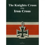 The Knights Cross of the Iron Cross - Reddick Militaria