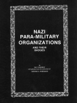 Nazi Paramilitary Organizations & Their Badges - Reddick Militaria