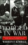 Forged in War: Roosevelt, Churchill & the Second World War - Reddick Militaria