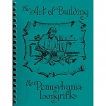 The Art of Building the Pennsylvania Longrifle