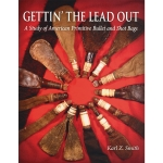 Gettin' the Lead Out: A Study of American Primitive Bullet & Shot Bags