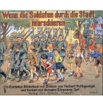 Soldaten: When Soldiers March Though Town - Reddick Militaria