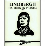 Lindbergh: His Story in Pictures - Reddick Militaria