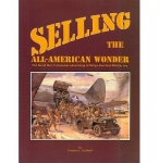 Selling the All American Wonder- Fred Caldwell