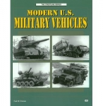 Modern US Military Vehicles- Fred W. Crismon - Reddick Militaria