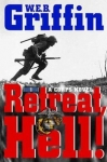 Retreat, Hell! - A Corps Novel - Reddick Militaria